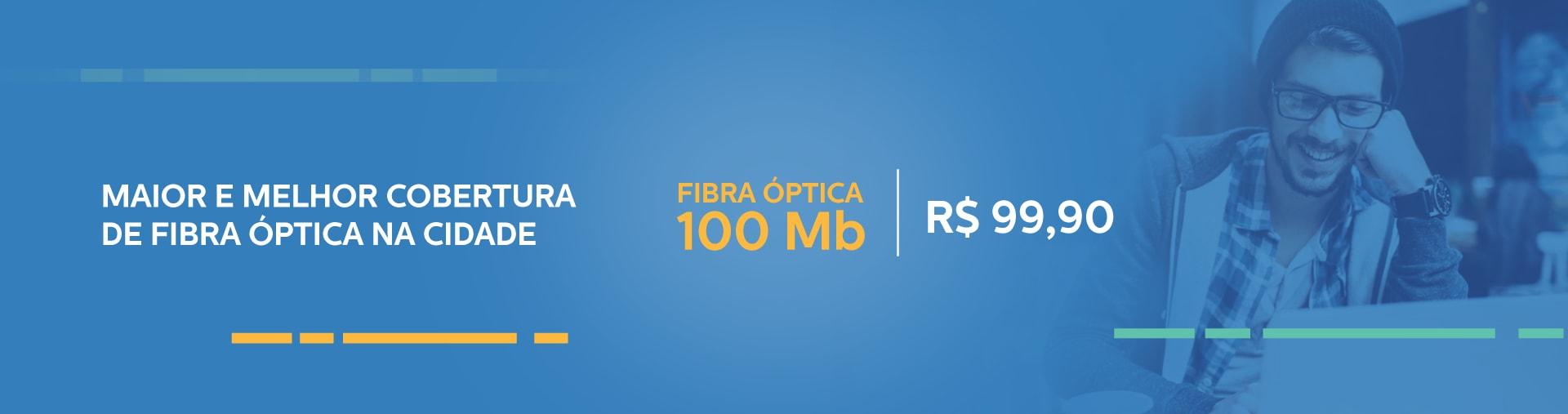 A maior e melhor cobertura em fibra óptica