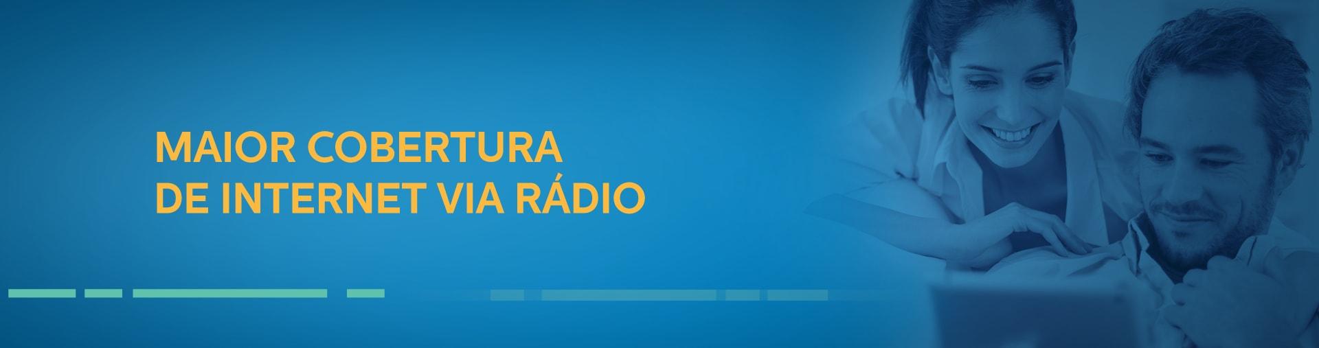 A maior cobertura em internet via rádio